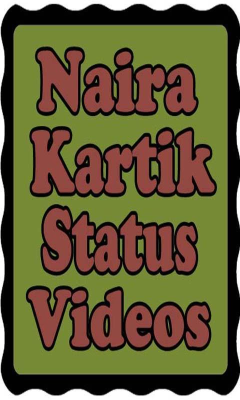 Naira And Kartik Video Status Songs for Android - APK Download