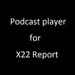 Podcast player for The X22Report APK