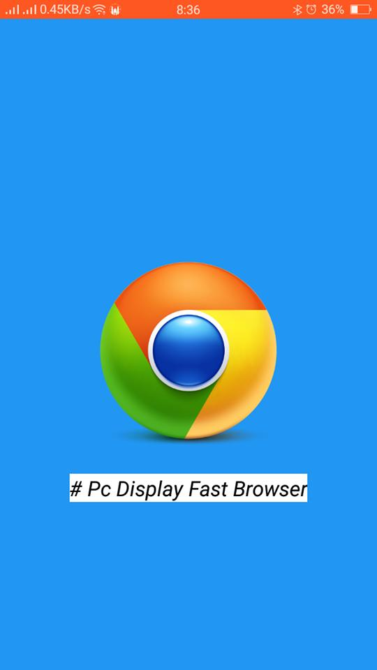 Pc Display Fast Browser for Android - APK Download