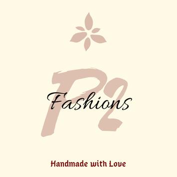 P2Fashions : Handmade with Love poster