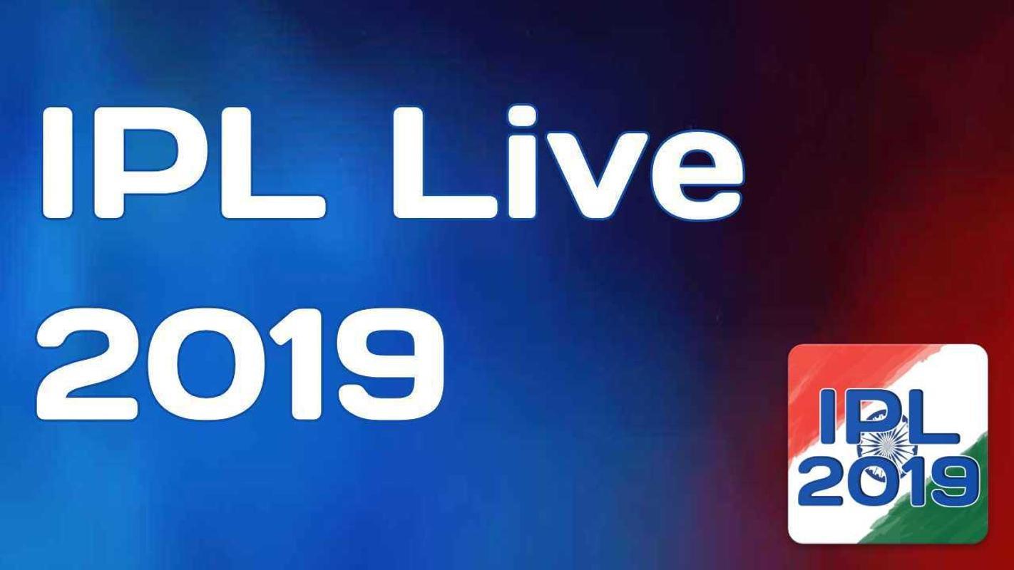 ipl live score 2019 today