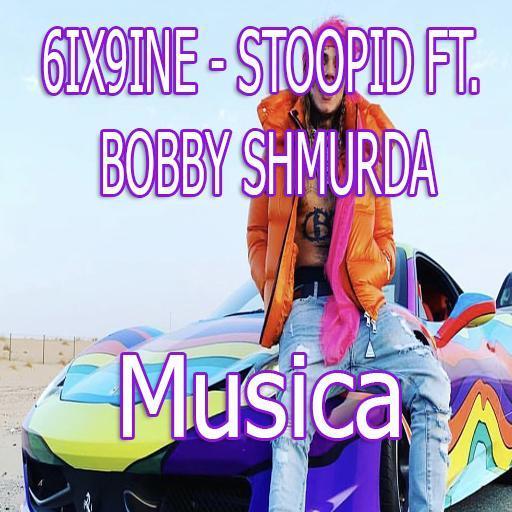 6IX9INE - STOOPID FT  BOBBY SHMURDA song lyrics for Android