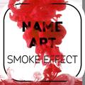 Smoke Name Art - Smoky Effect Focus n Filter