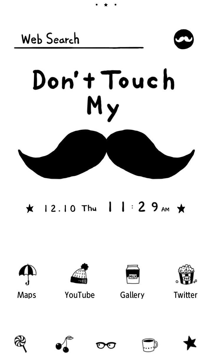Android 用の ヒゲ壁紙 Don T Touch My Mustache Apk をダウンロード