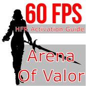 60 Fps Arena of Valor (AoV) HFR Mode Unlock Guide for Android - APK