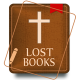 Lost Books of the Bible (Forgotten Bible Books)