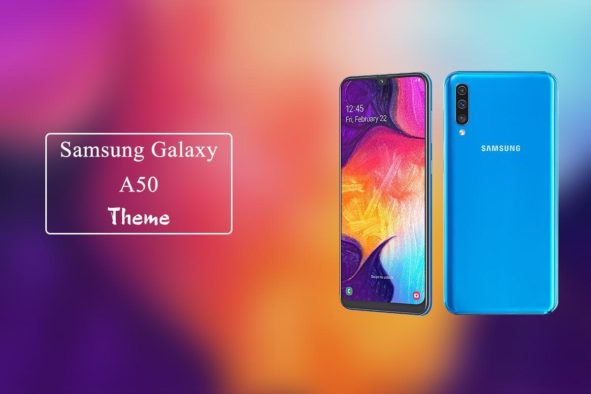Theme For Samsung Galaxy A50 For Android Apk Download