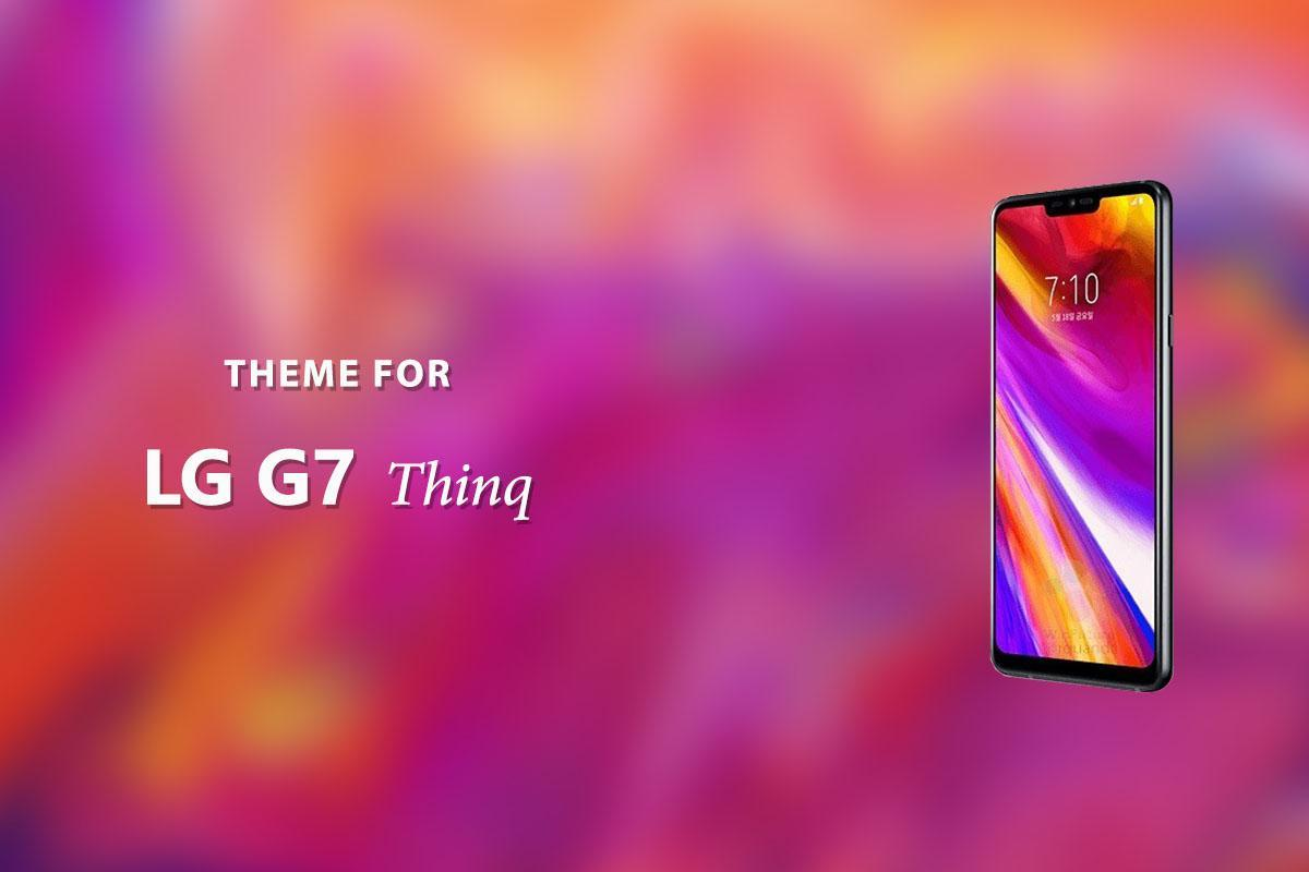 Theme for LG G7 Thinq for Android - APK Download