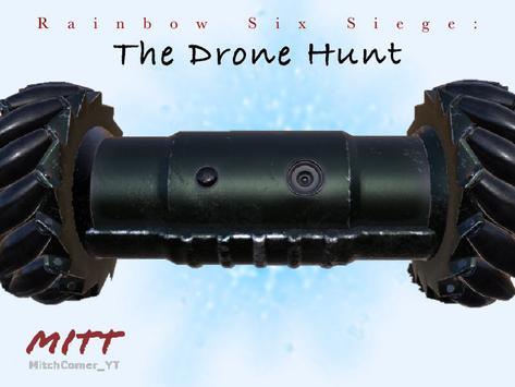Rainbow Six Siege: The Drone Hunt poster