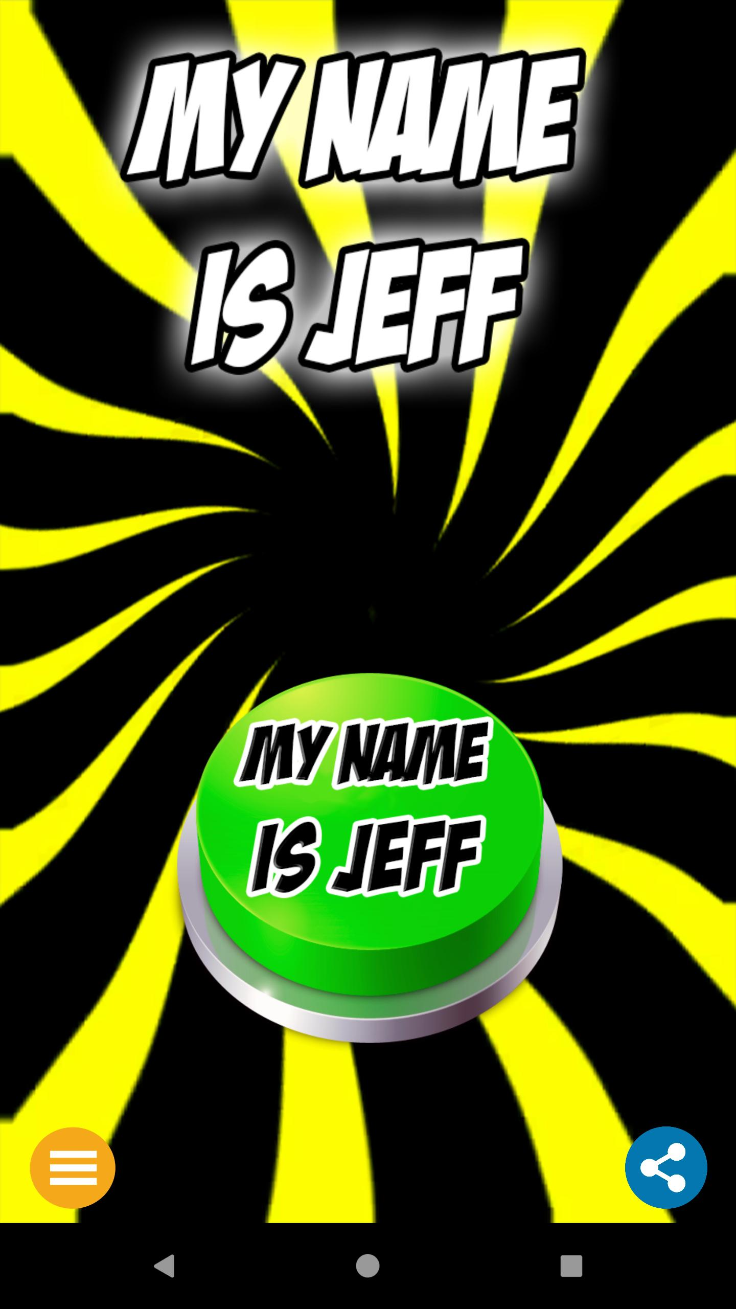 My Name Is Jeff Button for Android - APK Download
