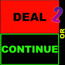 Deal or Continue: 2 Boxes Edition APK