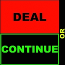 Deal or Continue APK