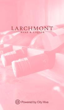 Larchmont Wine & Liquor poster