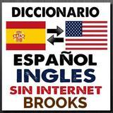 Diccionario Español Inglés Sin Internet Brooks