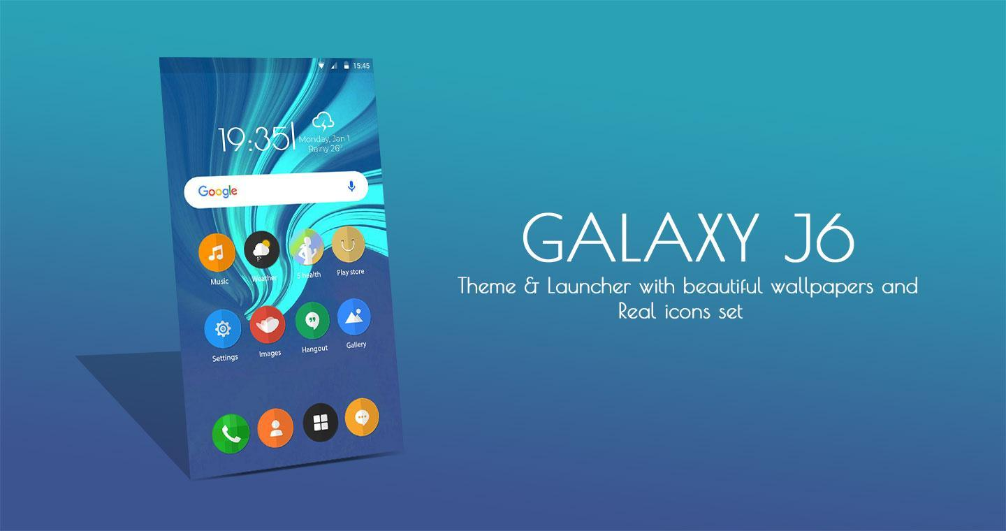 Galaxy J6 Theme And Launcher For Android Apk Download