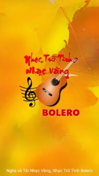 Nhac Vang - Nhac Tru Tinh Bolero poster