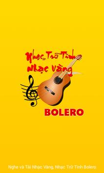 Nhac Vang - Nhac Tru Tinh Bolero screenshot 10