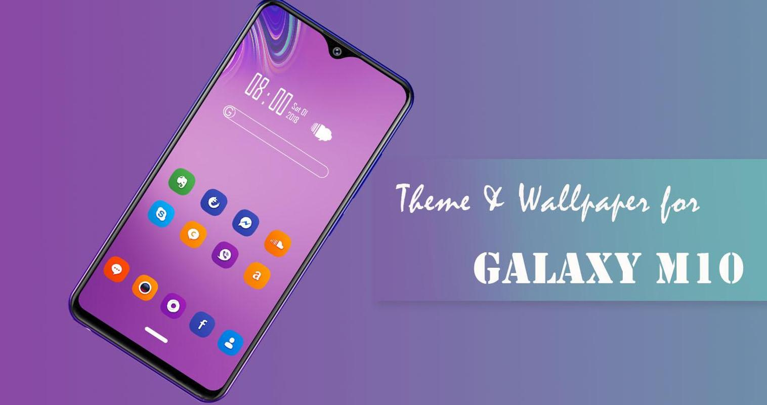 Theme For Samsung Galaxy M10 For Android Apk Download