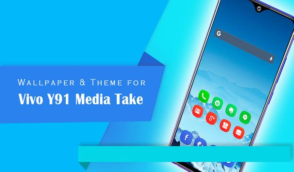 Theme for Vivo Y91 Media Take for Android - APK Download