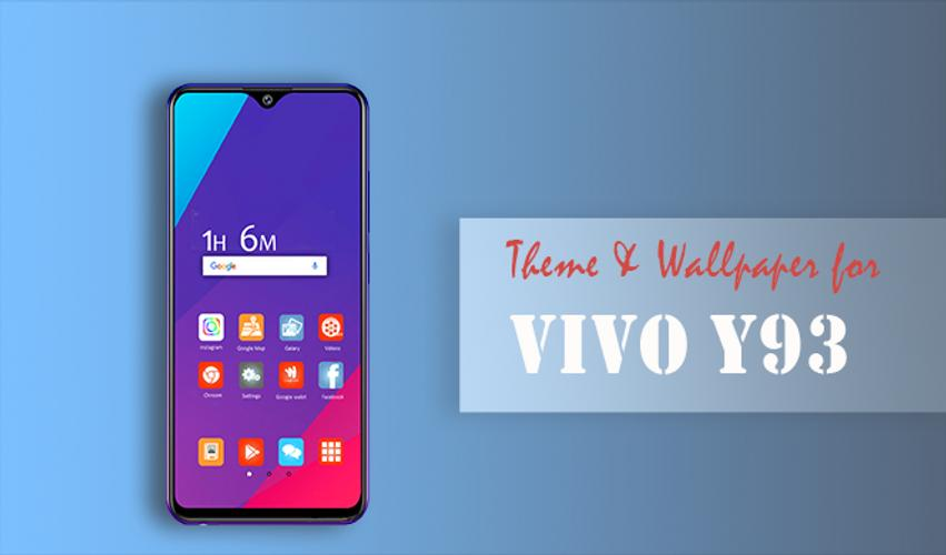 Theme and Wallpapers for Vivo Y93 for Android - APK Download