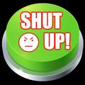Shut Up Sound Button
