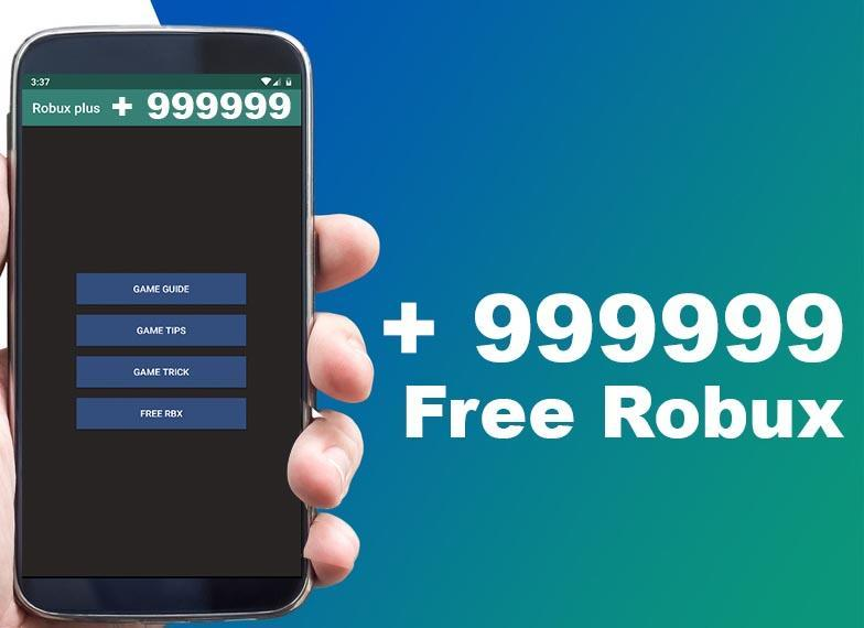 Free Robux - New Tips & Get Robux Free Now for Android - APK