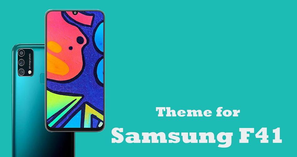 Theme For Samsung Galaxy F41 For Android Apk Download