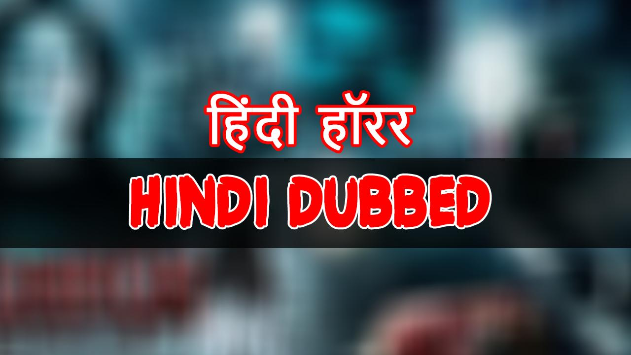 Hindi Dubbed Horror Movies For Android Apk Download