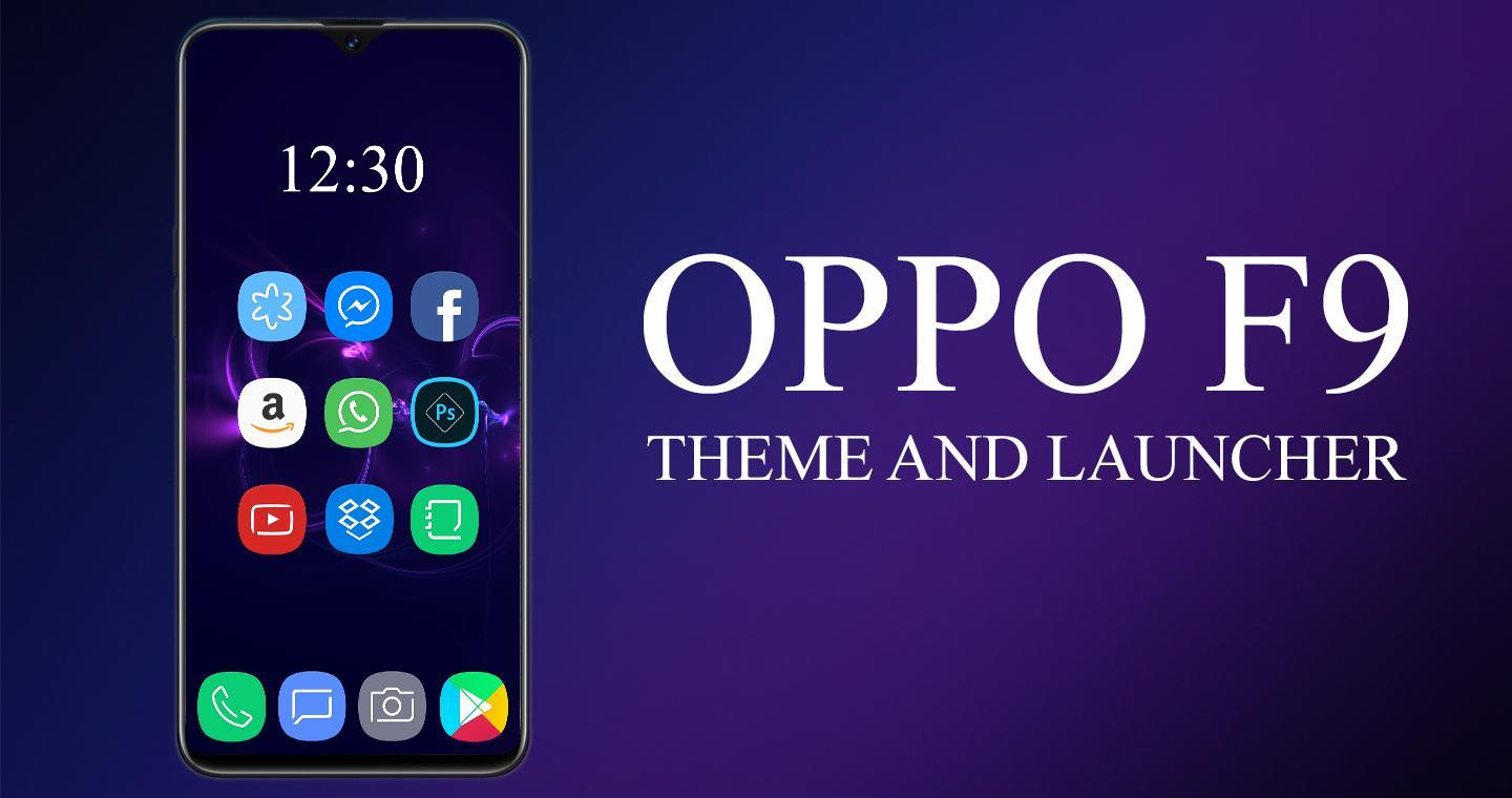Theme & Wallpaper for Oppo F9 / Oppo F9 pro for Android