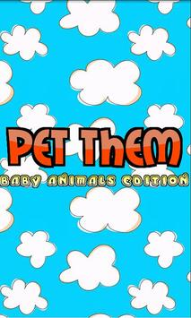 Pet Them: Baby Animals Edition poster