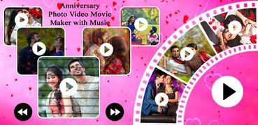 Anniversary Photo Video Movie Maker with Music