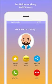 Mr. Baldu is Calling! screenshot 1