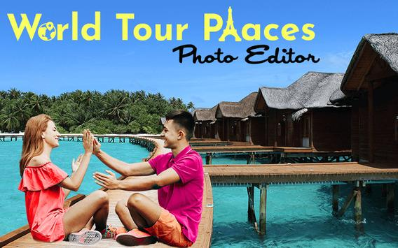 World Tour Places Photo Editor poster