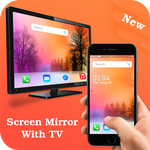 Screen Mirroring with TV – All Screen Mirror APK