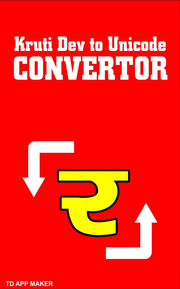 Kruti Dev to Unicode Convertor for Android - APK Download