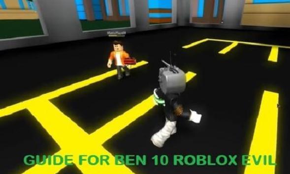 Guide For Ben 1O Roblox Evil screenshot 2