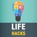 Better Life Hacks