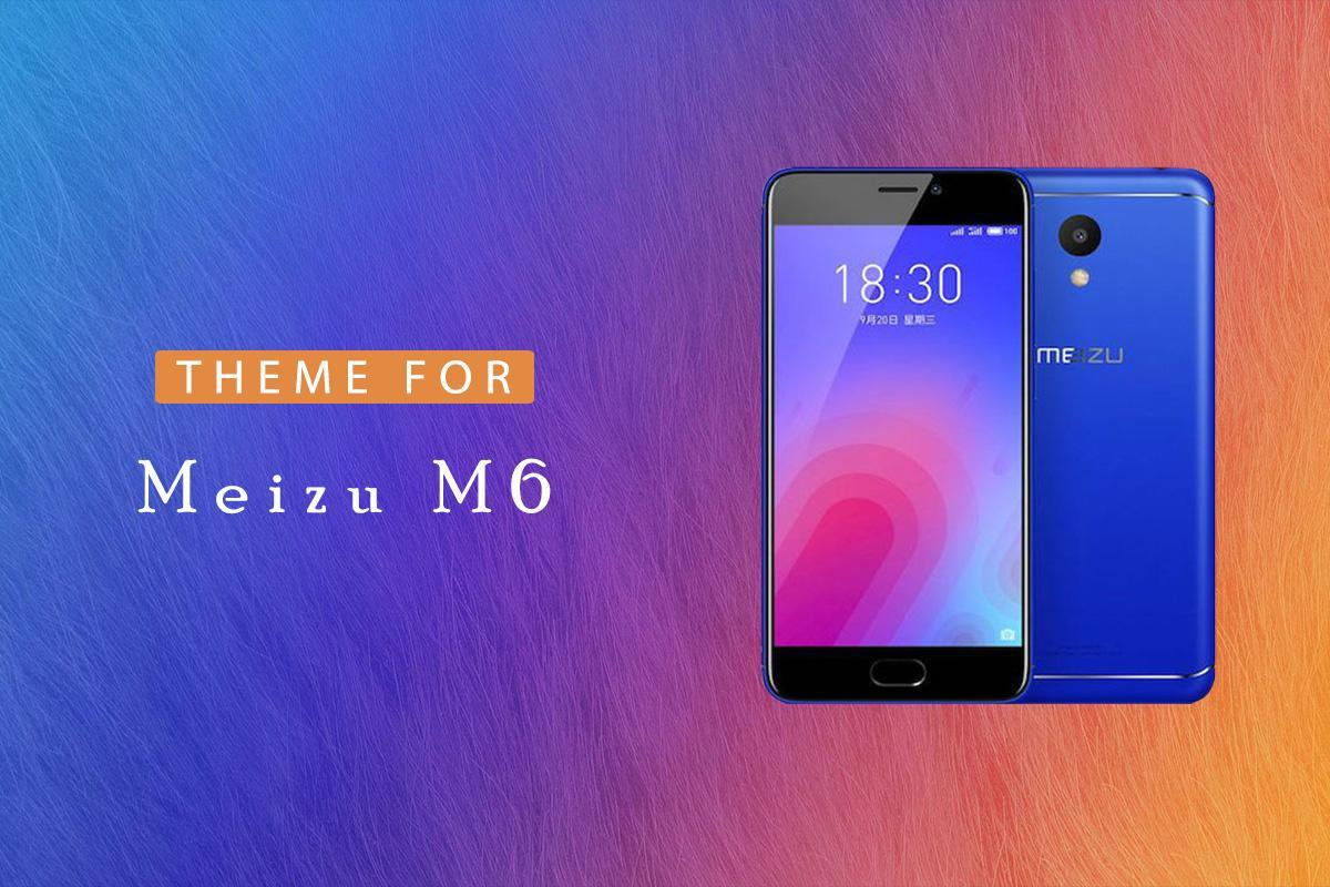 Launcher Theme for Meizu M6 for Android - APK Download