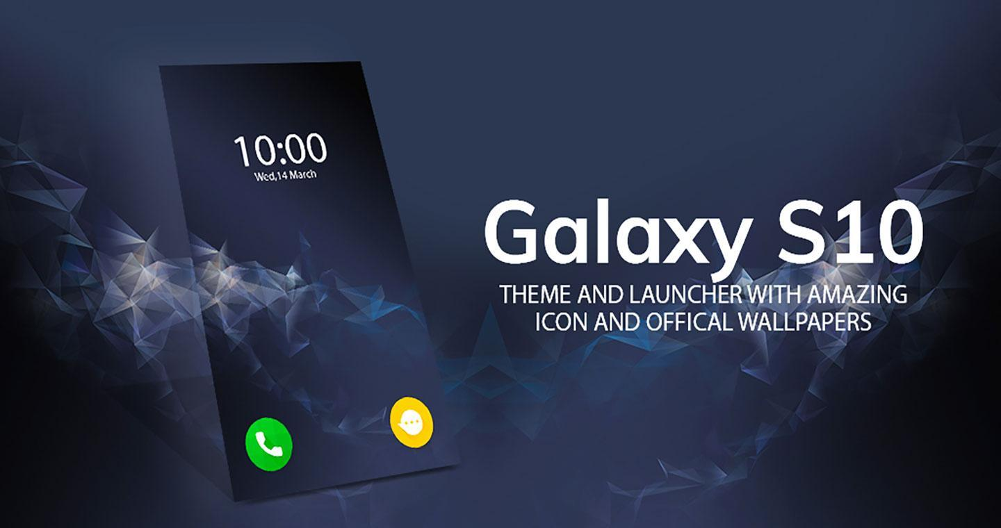 Theme For Galaxy S10 S10 Lite S10 Plus For Android Apk Download