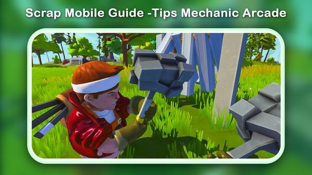 Scrap Mobile Guide -Tips Mechanic Arcade screenshot 3