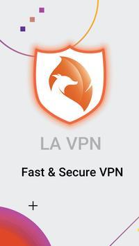 LA VPN - مجاني VPN - BPN سريع وآمن،  فبن المجانیه تصوير الشاشة 5