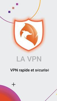 LA VPN gratuit:un VPN rapide, sécurisé et Illimité Affiche
