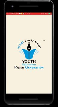 YOUTH EDUCATION - NCERT VIDEO & PAPER GENERATION poster