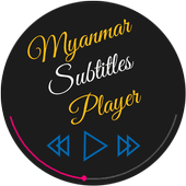 Myanmar Subtitle Player for Android - APK Download