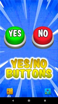 Yes or No Buttons poster