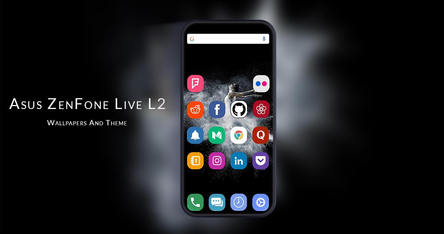 Theme For Asus Zenfone Live L2 For Android Apk Download